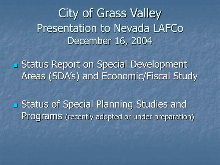 City of grass valley presentation to nevada lafco december 16 2004