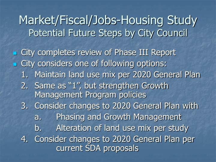 Market/Fiscal/Jobs-Housing Study