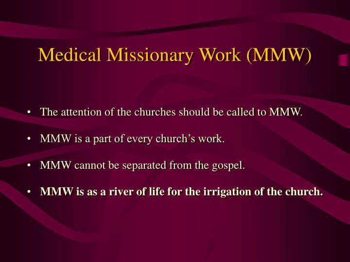 Medical Missionary Work (MMW)