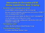 intervention for prevention of ehi during armed forces basic training