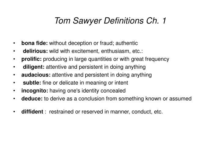 Tom Sawyer Definitions Ch. 1