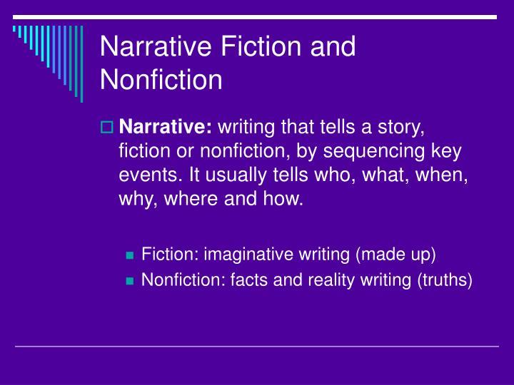 Narrative Fiction and Nonfiction