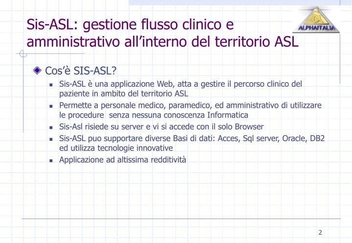 Sis asl gestione flusso clinico e amministrativo all interno del territorio asl