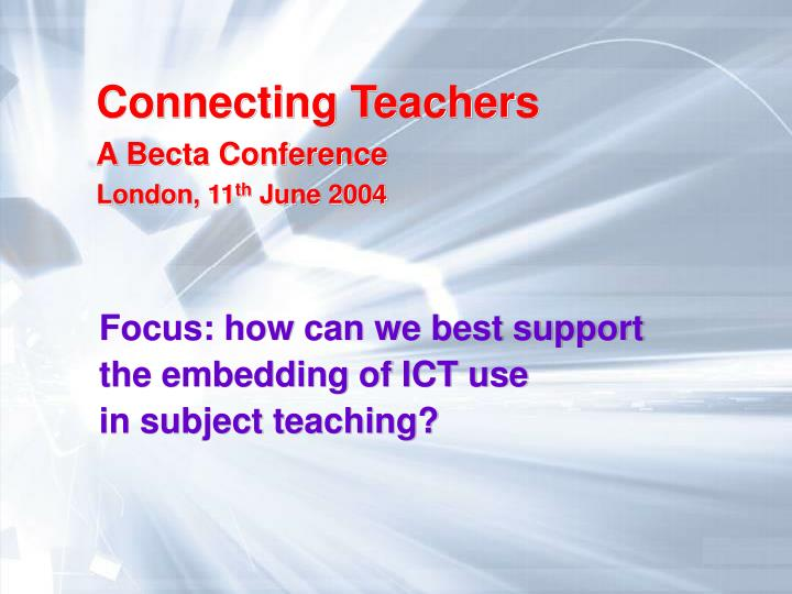 focus how can we best support the embedding of ict use in subject teaching n.