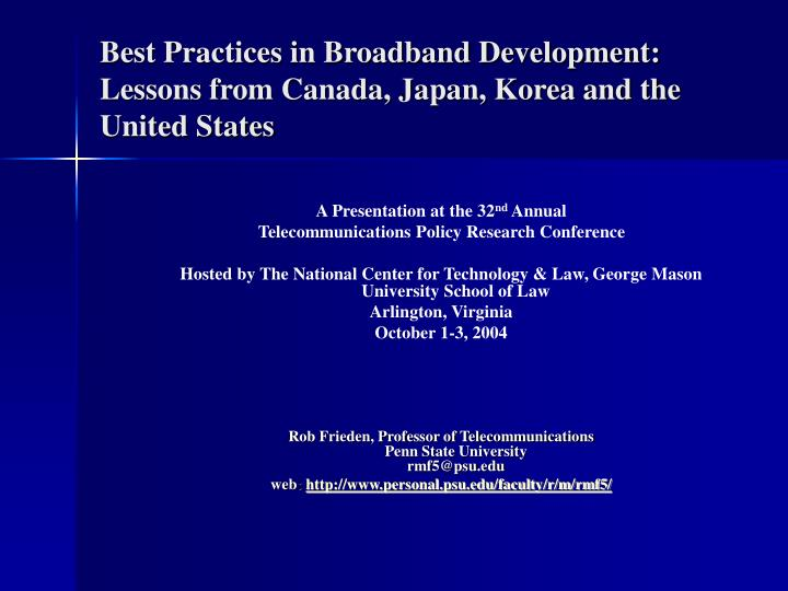best practices in broadband development lessons from canada japan korea and the united states n.
