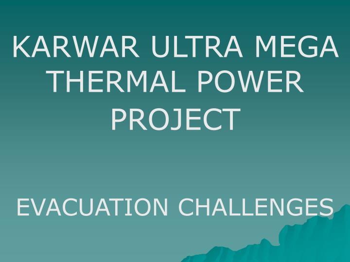 KARWAR ULTRA MEGA THERMAL POWER PROJECT