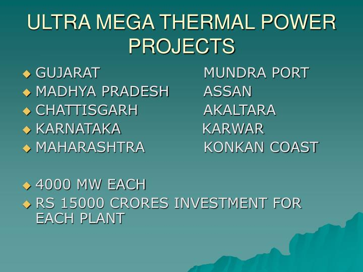 Ultra mega thermal power projects