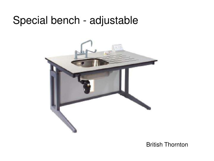 Special bench - adjustable