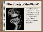 first lady of the world