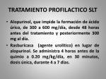 tratamiento profilactico slt1