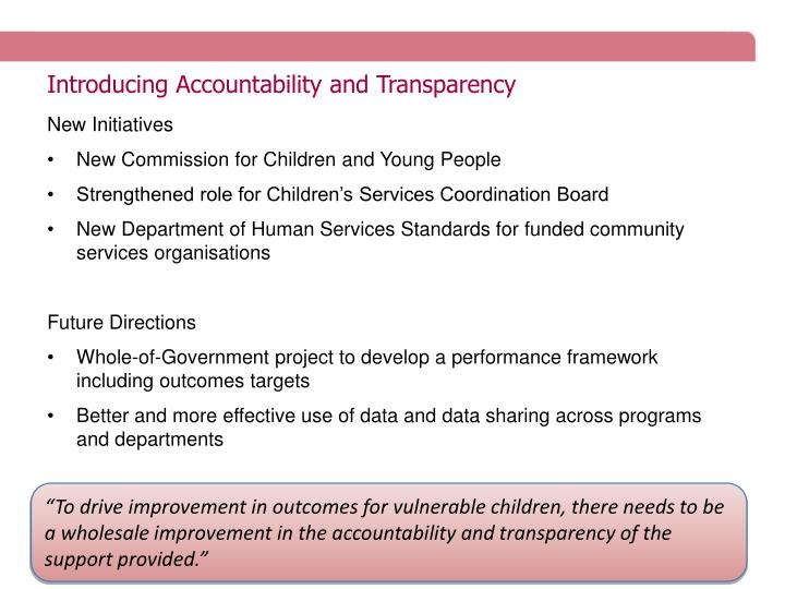 Introducing Accountability and Transparency