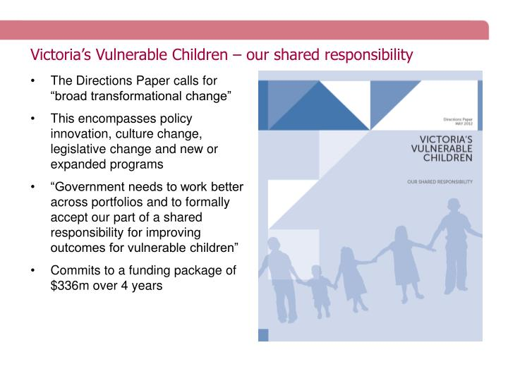 Victoria's Vulnerable Children – our shared responsibility