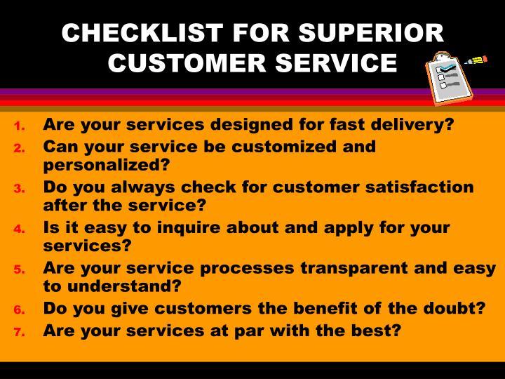 CHECKLIST FOR SUPERIOR CUSTOMER SERVICE