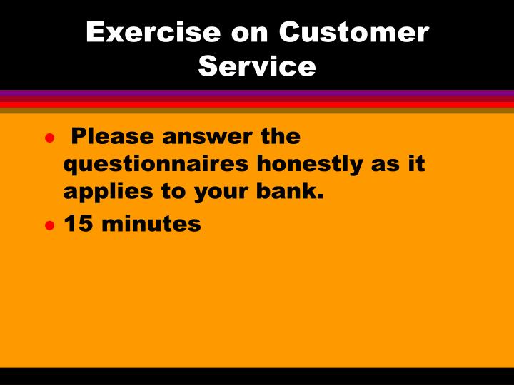Exercise on Customer Service