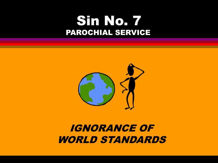 Sin No. 7