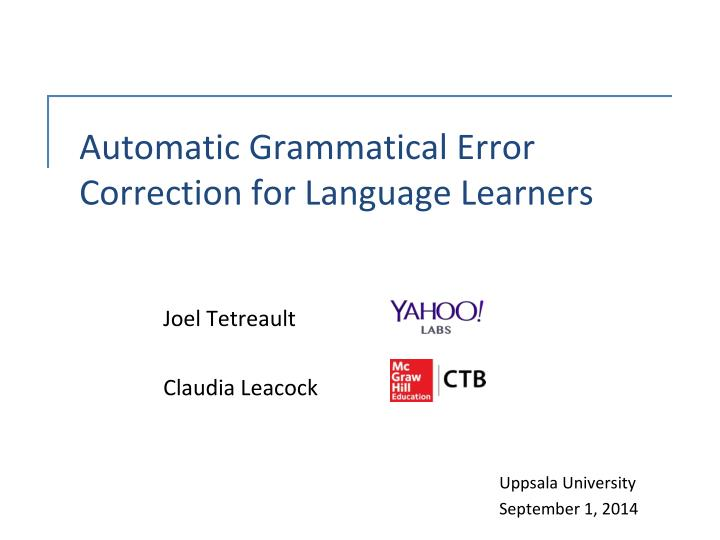automatic grammatical error correction for language learners n.
