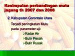 kesimpulan perbandingan mutu jagung th 200 7 dan 200 81