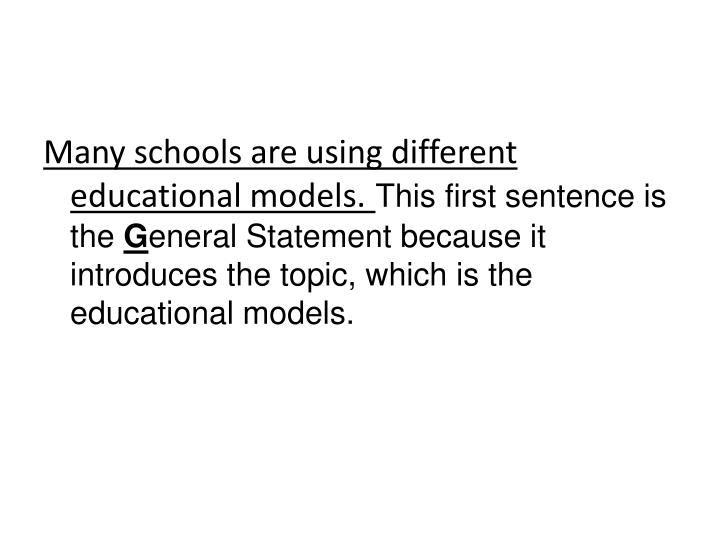 Many schools are using different educational models.