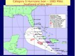 category 5 hurricane ivan 1085 miles southeast of key west
