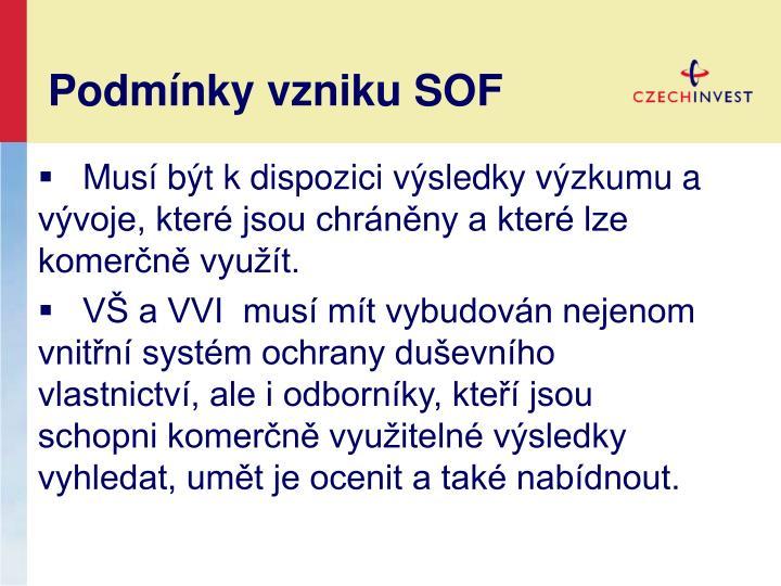 Podmínky vzniku SOF