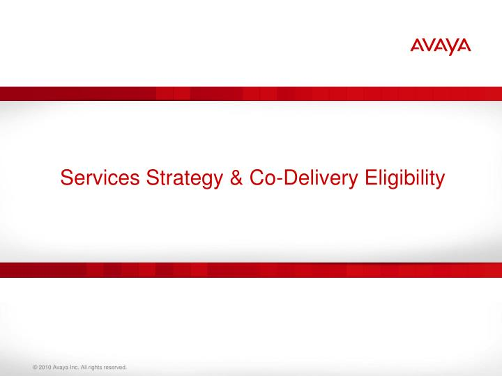 Services Strategy & Co-Delivery Eligibility