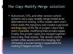 the copy modify merge solution