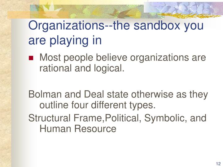 Organizations--the sandbox you are playing in