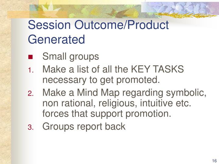 Session Outcome/Product Generated