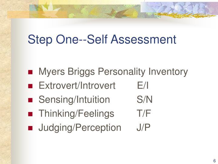 Step One--Self Assessment