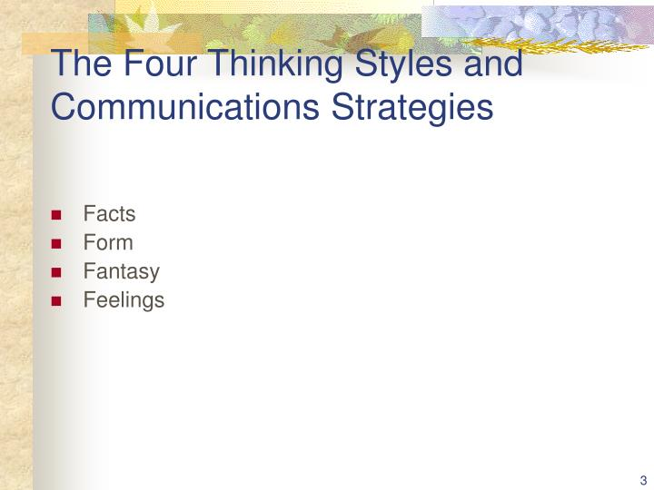 The four thinking styles and communications strategies