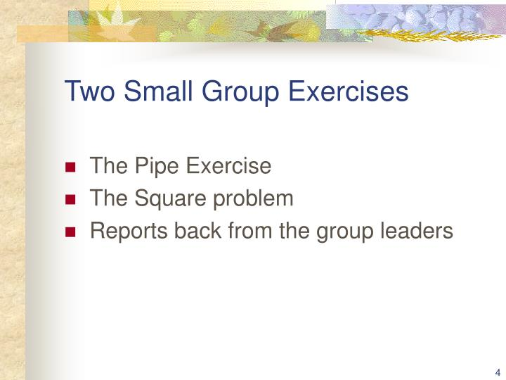 Two Small Group Exercises