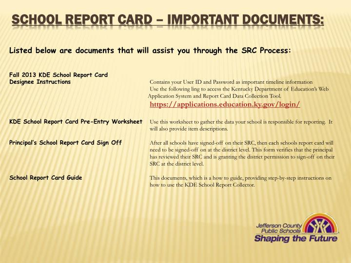School Report Card – important documents: