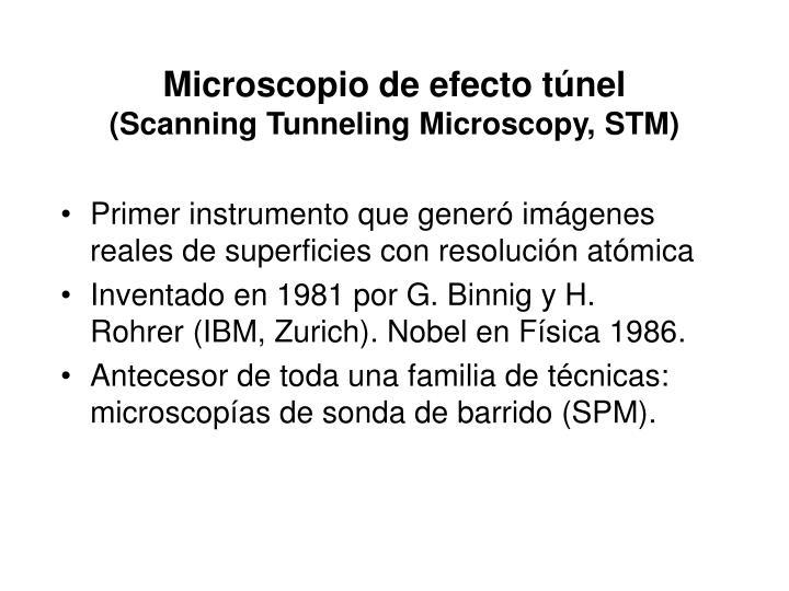 Microscopio de efecto t nel scanning tunneling microscopy stm