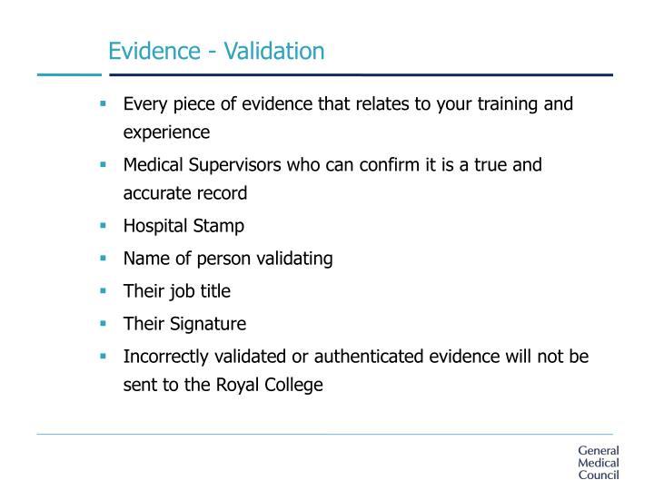 Evidence - Validation