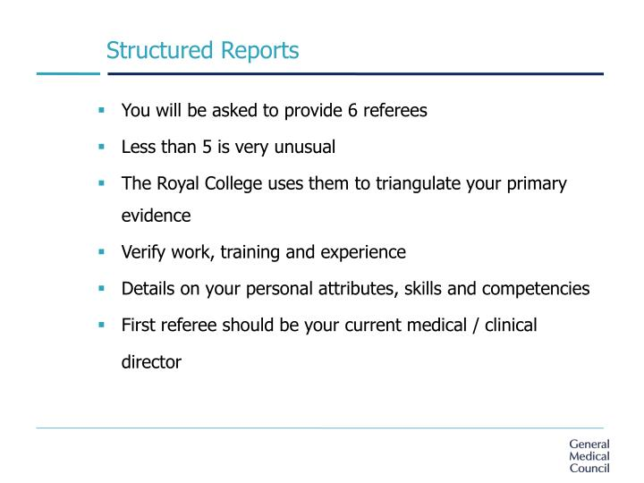 Structured Reports