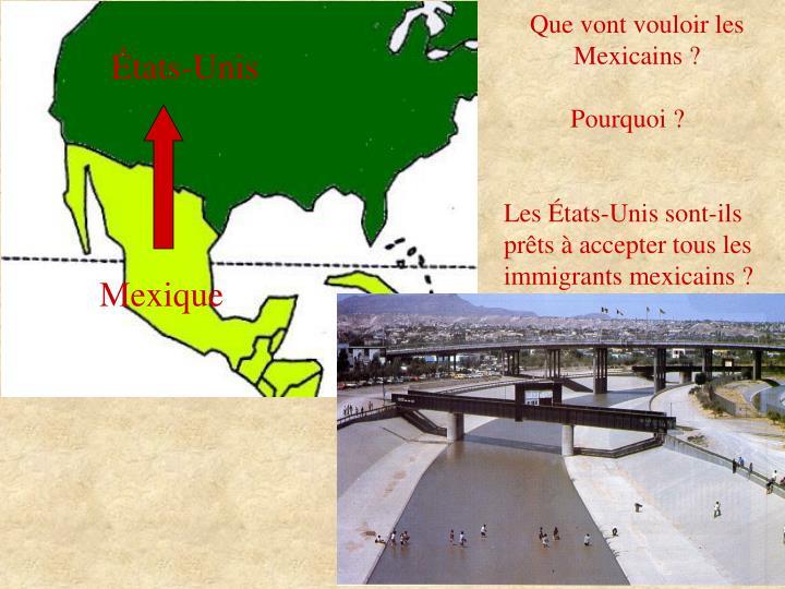 Que vont vouloir les Mexicains ?