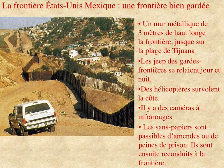La frontière États-Unis Mexique : une frontière bien gardée