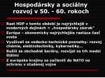 hospod rsky a soci lny rozvoj v 50 60 rokoch