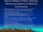 how to reduce prison violence recommendations of national commission
