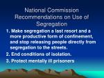 national commission recommendations on use of segregation