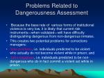 problems related to dangerousness assessment1