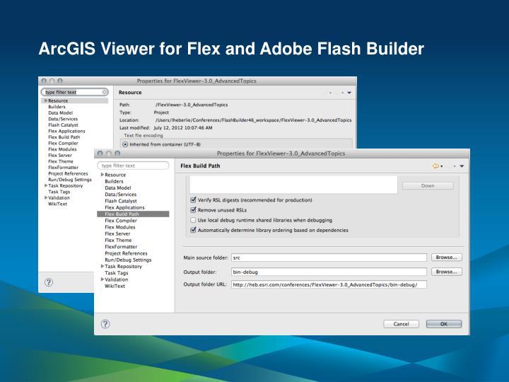 ArcGIS Viewer for Flex and Adobe Flash Builder