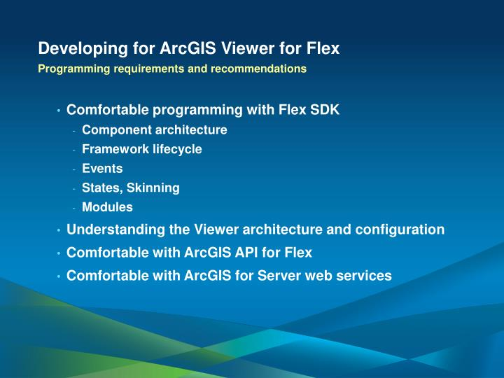 Developing for ArcGIS Viewer for Flex