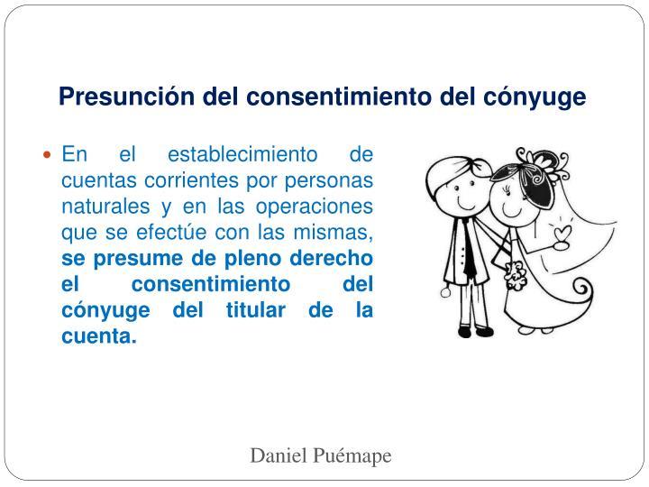 Presunción del consentimiento del cónyuge