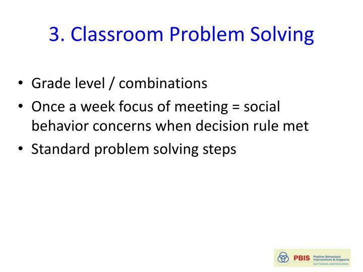 3. Classroom Problem Solving