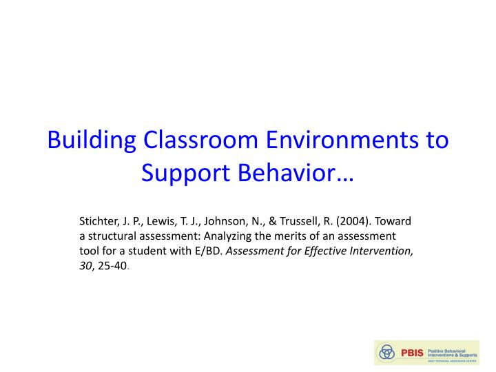 Building Classroom Environments to Support Behavior…