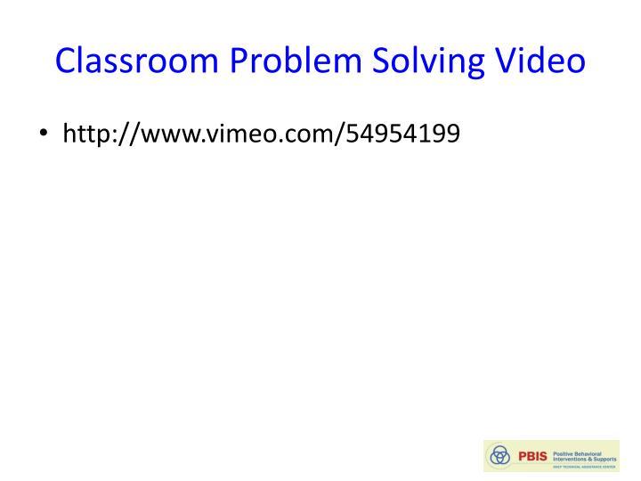 Classroom Problem Solving Video