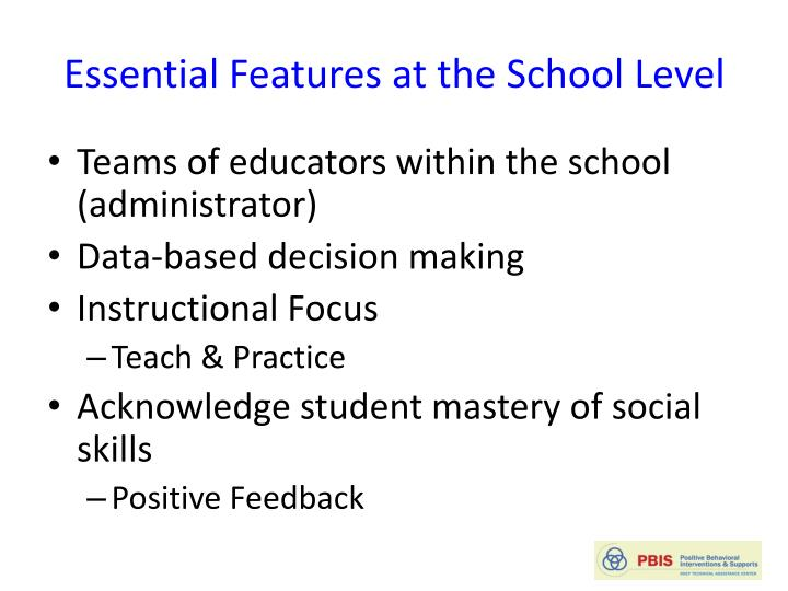 Essential Features at the School Level