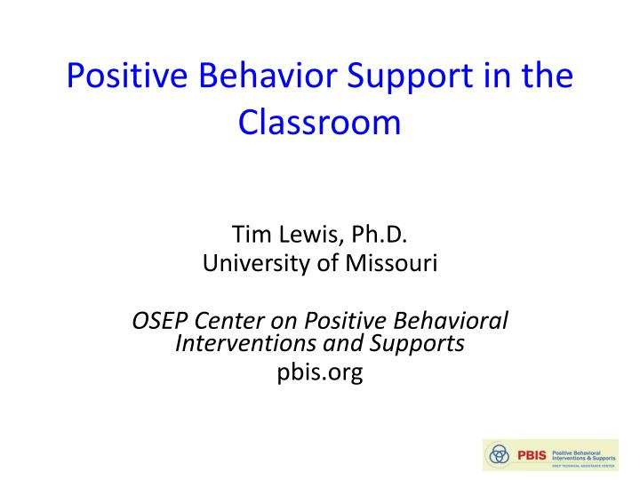 Positive Behavior Support in the Classroom