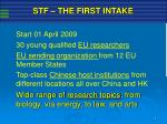 stf the first intake